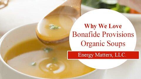 Why We Love Bonafide Provisions Organic Soup