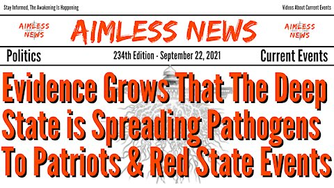 Evidence Grows That The Deep State is Spreading The Pathogens To Patriots & Red State Events