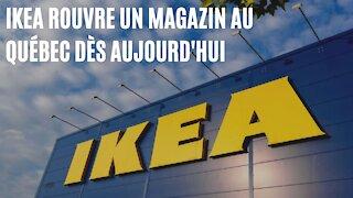 IKEA rouvre un de ses magasins au Québec dès aujourd'hui