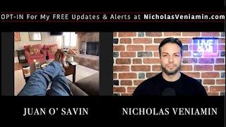Juan O Savin w/ Nicholas Veniamin Clip From Recent June 26th 2021 Interview
