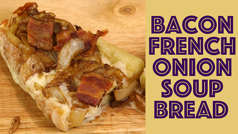 Bacon and cheese French onion soup bread