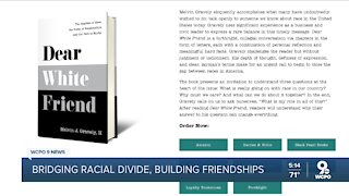 'Dear White Friend' aims to change how we talk about race