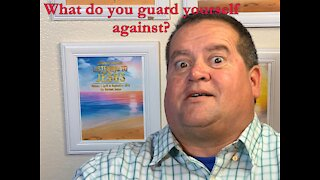What do you guard yourself against