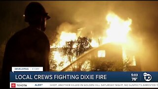 Local crews fighting Dixie Fire
