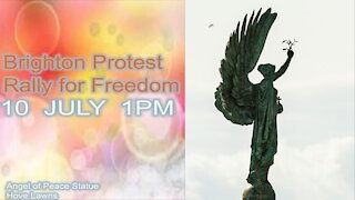 Brighton Rally For Freedom 10th July 2021