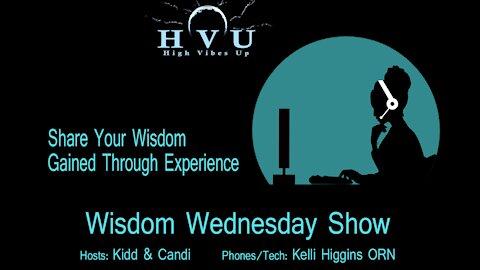 Wisdom Wednesday with Kidd & Candi 9-15-21