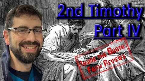 Faith Review. 2nd Timothy part 4