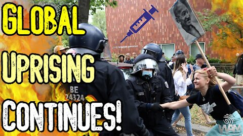 HUGE Protests In Germany As GLOBAL UPRISING CONTINUES! - Police ATTACK Activists - Protests BANNED!