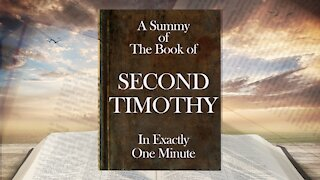 The Minute Bible - Second Timothy In One Minute