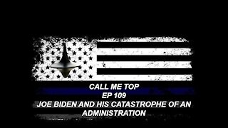 JOE BIDEN AND HIS CATASTROPHE OF AN ADMINISTRATION IN 4 MONTHS