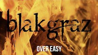 Overeasy by Blakgraz