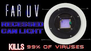 Far UV Recessed Can Light - KILLS 99% Viruses and Bacteria