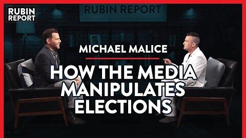 Exposing the Reality Of How Media Always Manipulates Us | Michael Malice | POLITICS | Rubin Report