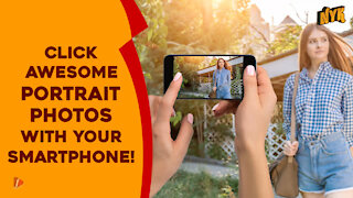 How Can You Improve Your Smartphone Photography Game ?