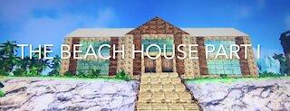 The Beach House Part I ARK