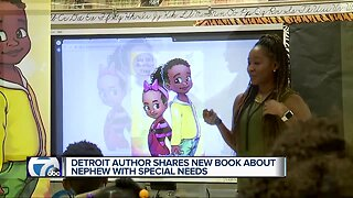 Detroit author shares new book about nephew with special needs.