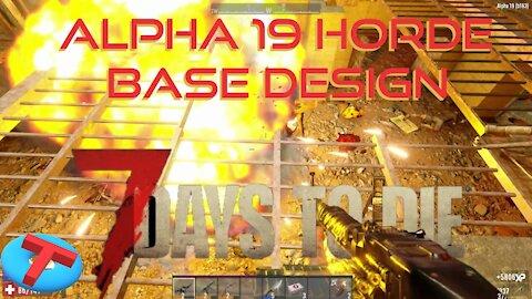 7 Days to Die - Horde Base Test - Alpha 19