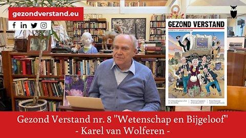 Karel van Wolferen leest voor uit Gezond Verstand nummer 8: ''Wetenschap en Bijgeloof''