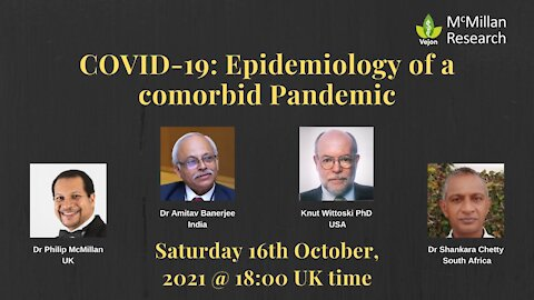 COVID-19: Epidemiology of a comorbid Pandemic with International Epidemiologists