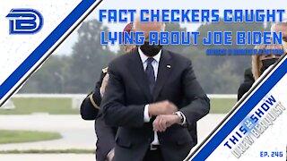 Fact Checker Caught Lying After Defending Biden, Shaming Conservatives | Booze & Banter | Ep 245