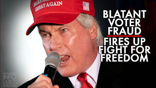 Blatant Voter Fraud Fires Up the Fight for Freedom!