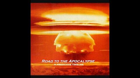 Roadmap to the Apocalypse