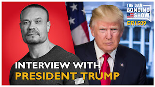 Ep. 1509 Interview With President Trump - The Dan Bongino Show
