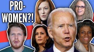 How PRO-WOMEN Is Biden's Administration?!