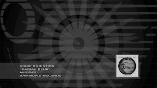 Sonic Radiation - Radial Blur