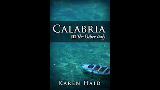 """Calabria """"The Other Italy"""""""