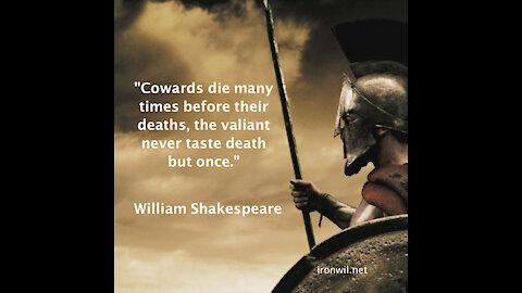 Shakespeare, Cowards Die