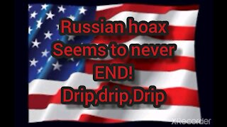 DRIPPING OF RUSSIAN HOAX