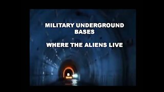 UNDERGROUND MILITARY BASES AND ALIENS