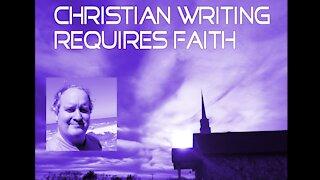 Christian Writing Requires Faith