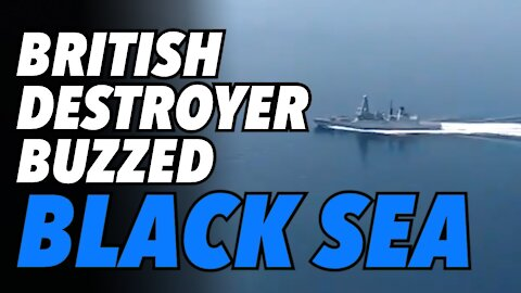 British Destroyer gets buzzed in Black Sea. Dumb provocation or pre-war provocation?