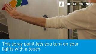 This Spray Paint Lets You Turn On Your Lights With A Touch