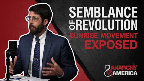 Create Semblance of Revolution | Sunrise Movement