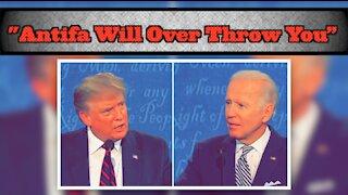 "Trump: Antifa ""Will Over Throw You"""