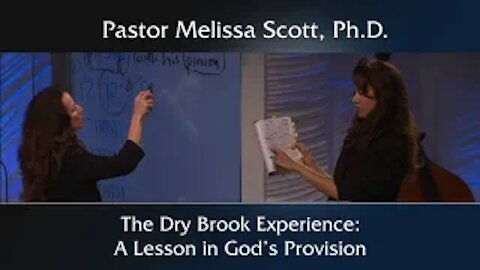 1 Kings 17 The Dry Brook Experience: A Lesson in God's Provision