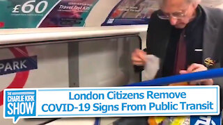 London Citizens Remove COVID-19 Signs From Public Transit