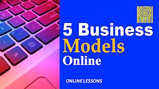 5 Business Models Online