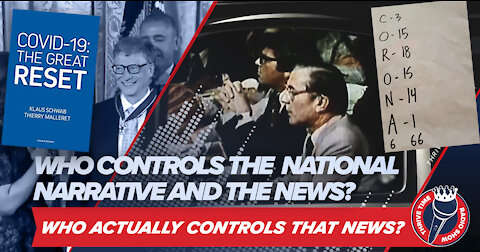 Who Controls the Narrative? (Documentary) Who Really Controls the News?