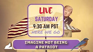 Saturday *LIVE*! Imagine Not Being A Patriot Edition