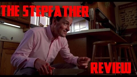 The Stepfather Review.