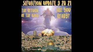SITUATION UPDATE 9/20/21 W/EMERGENCY MESSAGE FROM CHARLIE WARD