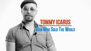 Tommy Icarus. Man Who Sold the World. (Acoustic Cover) #UndertheInfluenceSeries