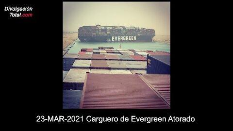 23-MAR-2021 Carguero de Evergreen Atascado