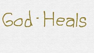 God's Desire Is Healing