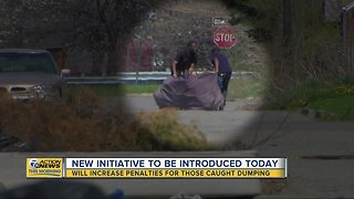 New initiative will increase penalties for illegal dumping