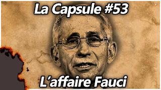 La Capsule #53 - L'affaire Fauci